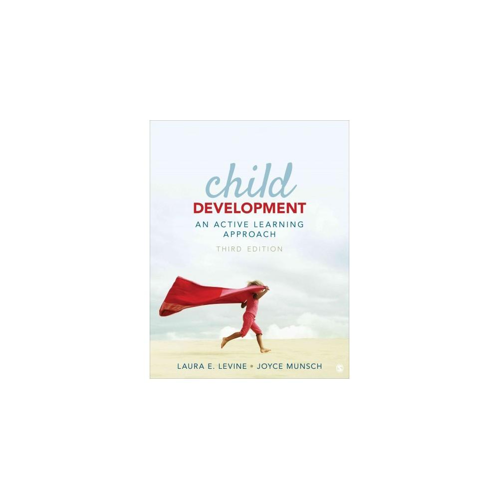 Child Development : An Active Learning Approach (Paperback) (Laura E. Levine & Joyce Munsch)