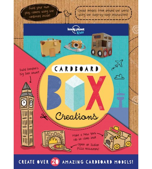 Cardboard Box Creations -  by Lonely Planet Kids & Laura Baker (Paperback) - image 1 of 1