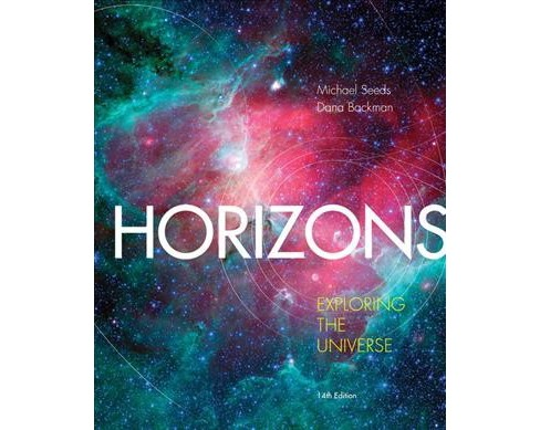 Horizons : Exploring the Universe (Paperback) (Michael Seeds & Dana Backman) - image 1 of 1