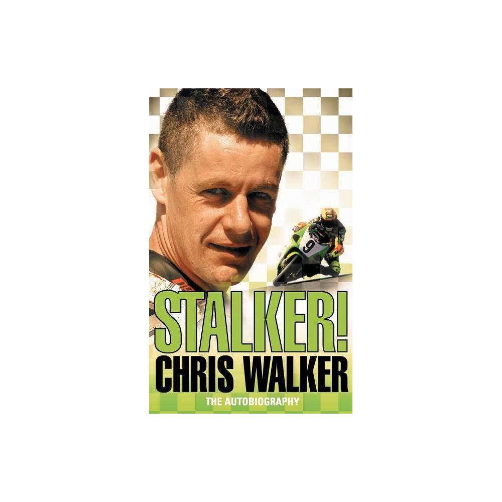 Stalker Chris Walker The Autobiography Paperback
