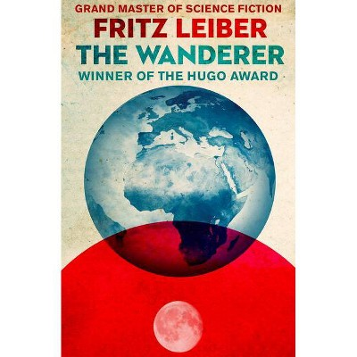 The Wanderer - by  Fritz Leiber (Paperback)