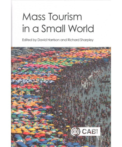 Mass Tourism in a Small World (Hardcover) (David Harrison & Richard Sharpley) - image 1 of 1