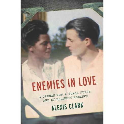 Enemies in Love - by  Alexis Clark (Hardcover) - image 1 of 1
