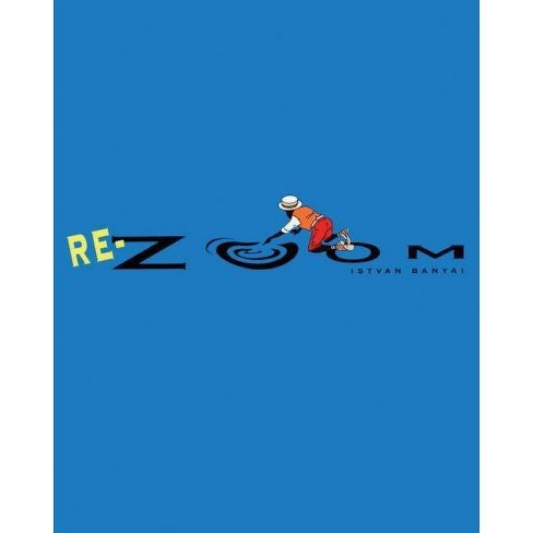 Re-Zoom - (Picture Puffin Books) by  Istvan Banyai (Hardcover) - image 1 of 1