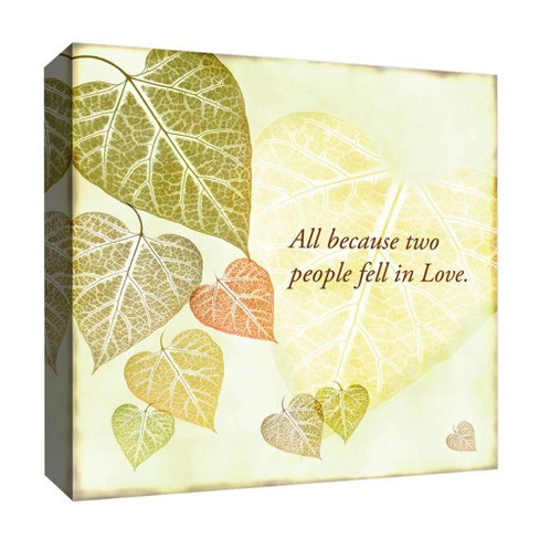 "All Because Two People Decorative Canvas Wall Art 16""x16"" - PTM Images - image 1 of 1"
