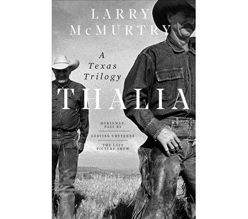 Thalia : A Texas Trilogy -  by Larry McMurtry (Hardcover) - image 1 of 1