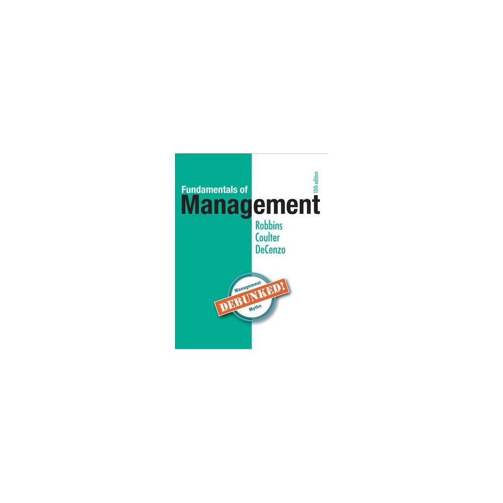 Fundamentals of Management - by Stephen P. Robbins & Mary Coulter & David A. Decenzo (Paperback)