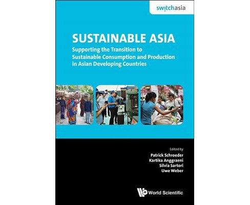 Sustainable Asia : Supporting the Transition to Sustainable Consumption and Production in Asian - image 1 of 1