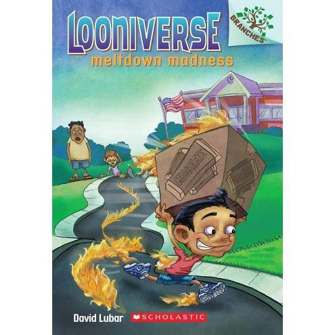 Meltdown Madness: A Branches Book (Looniverse #2) - by  David Lubar (Paperback) - image 1 of 1