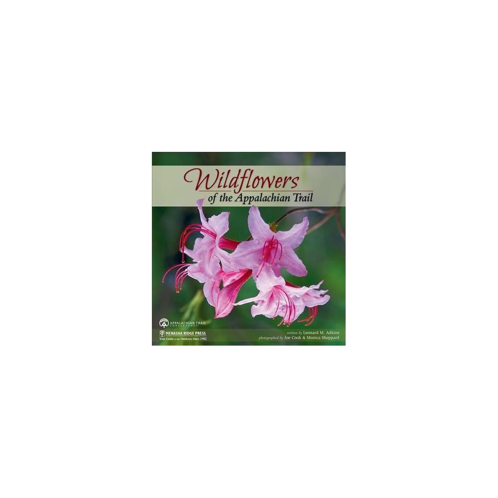 Wildflowers of the Appalachian Trail - by Leonard M. Adkins (Paperback)