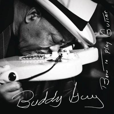 Buddy Guy - Born To Play Guitar (CD)