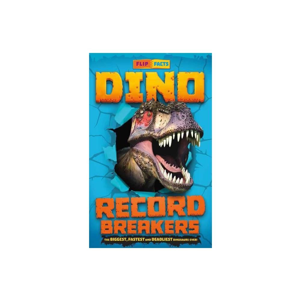 Dino Record Breakers - by Darren Naish (Paperback)