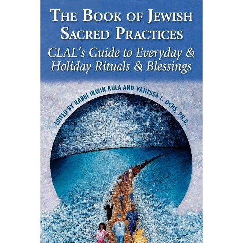 Book of Jewish Sacred Practices - by  Clal--The National Jewish Center for Learning and Leadership - image 1 of 1