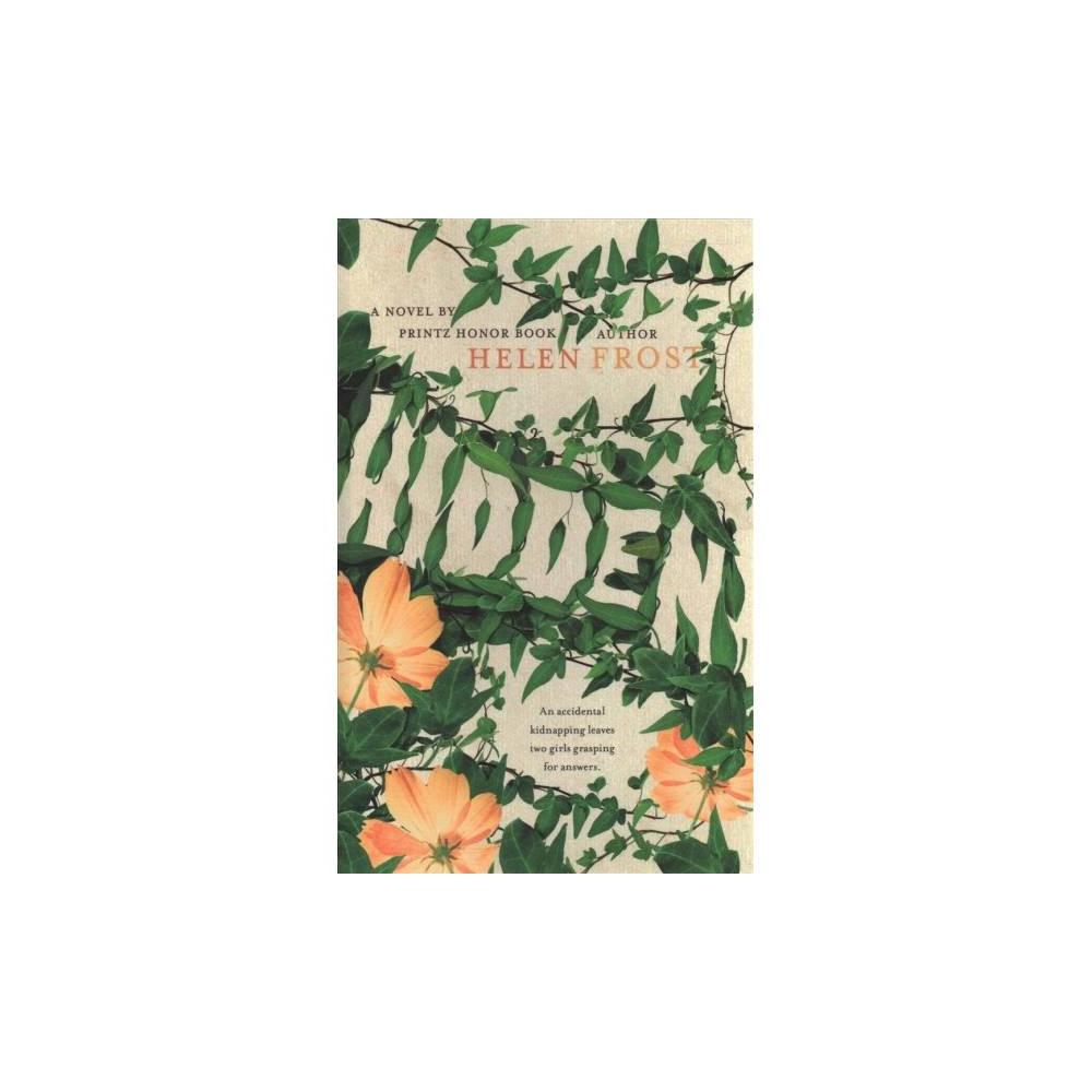 Hidden - Lrg by Helen Frost (Hardcover)