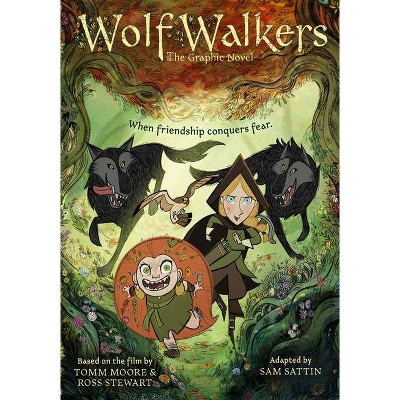 Wolfwalkers: The Graphic Novel - (Paperback)