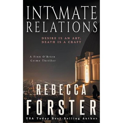Intimate Relations - (Finn O'Brien) by  Rebecca Forster (Paperback)