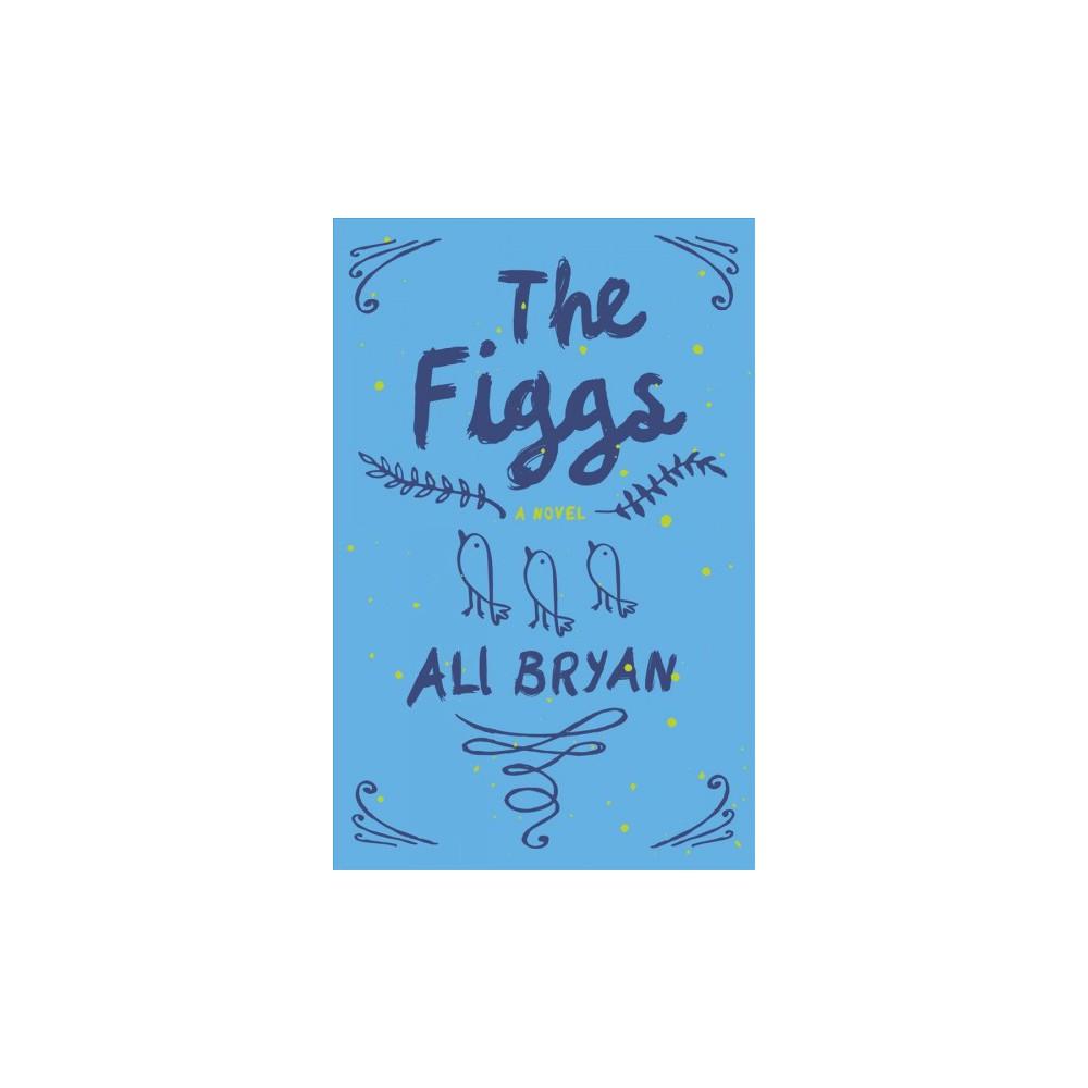 Figgs - by Ali Bryan (Paperback)