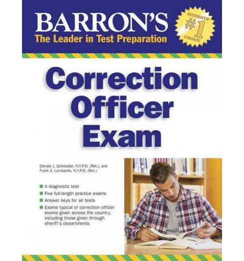 Barron's Correction Officer Exam -  by Ph.d. Donald J. Schroeder & Frank A. Lombardo (Paperback) - image 1 of 1