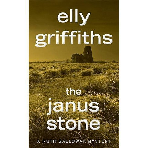 The Janus Stone - (Ruth Galloway Mysteries) by  Elly Griffiths (Paperback) - image 1 of 1