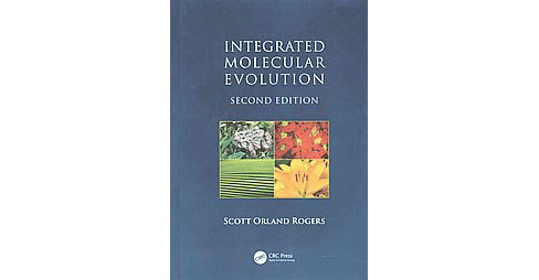 Integrated Molecular Evolution (Revised) (Hardcover) (Scott Orland Rogers) - image 1 of 1