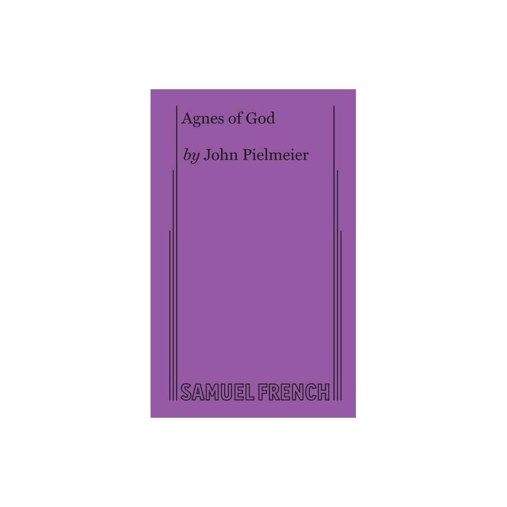 Agnes Of God By John Pielmeier Paperback