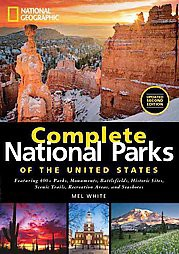National Geographic Complete National Parks of the United States (Hardcover)(Mel White)