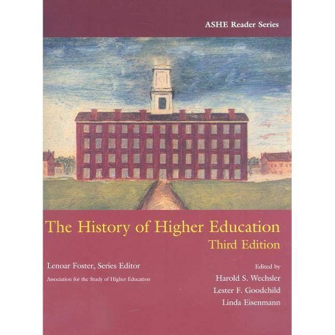 The History of Higher Education - (ASHE Reader) 3 Edition (Paperback) - image 1 of 1