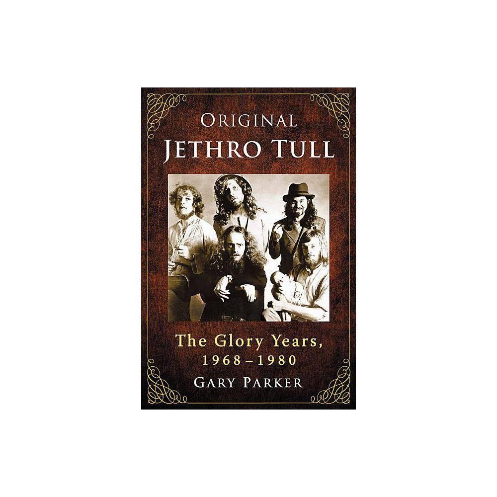 Original Jethro Tull By Gary Parker Paperback