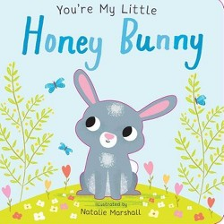 You're My Little Honey Bunny -  (You're My) (Hardcover)