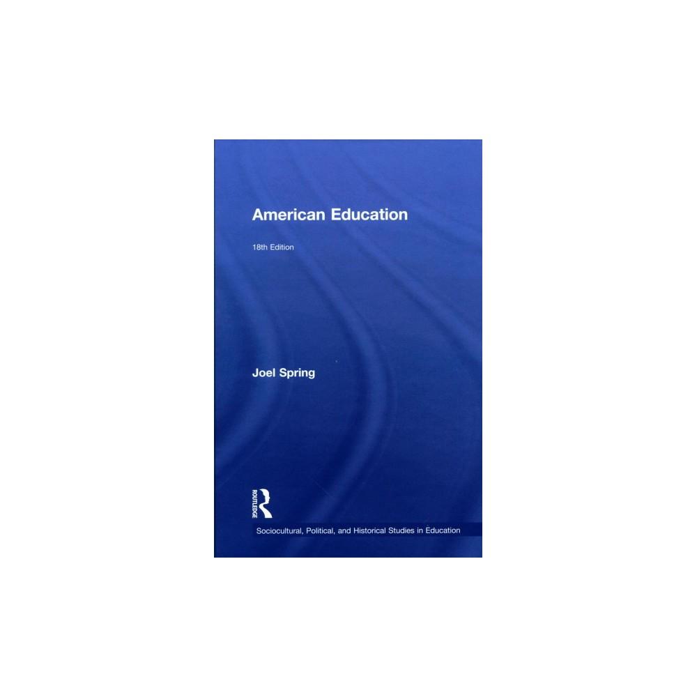 American Education - by Joel Spring (Paperback)