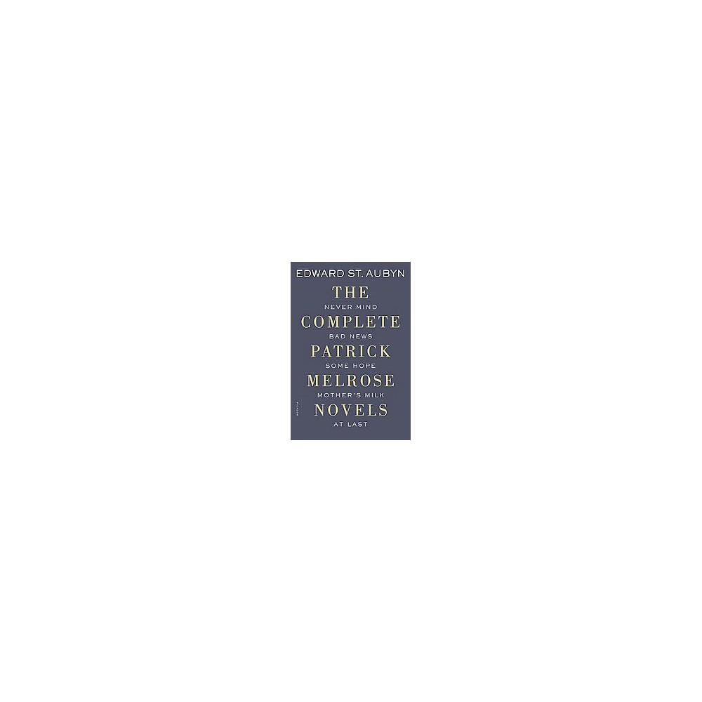 The Complete Patrick Melrose Novels (Unabridged) (Paperback)