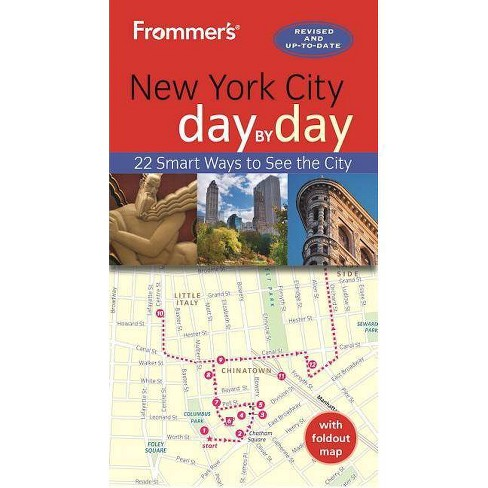 Frommer's New York City Day by Day - 5 Edition by  Pauline Frommer (Paperback) - image 1 of 1