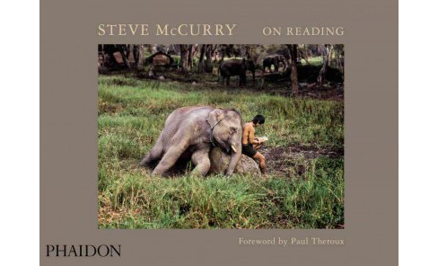 Steve Mccurry on Reading (Hardcover) (Steve McCurry) - image 1 of 1
