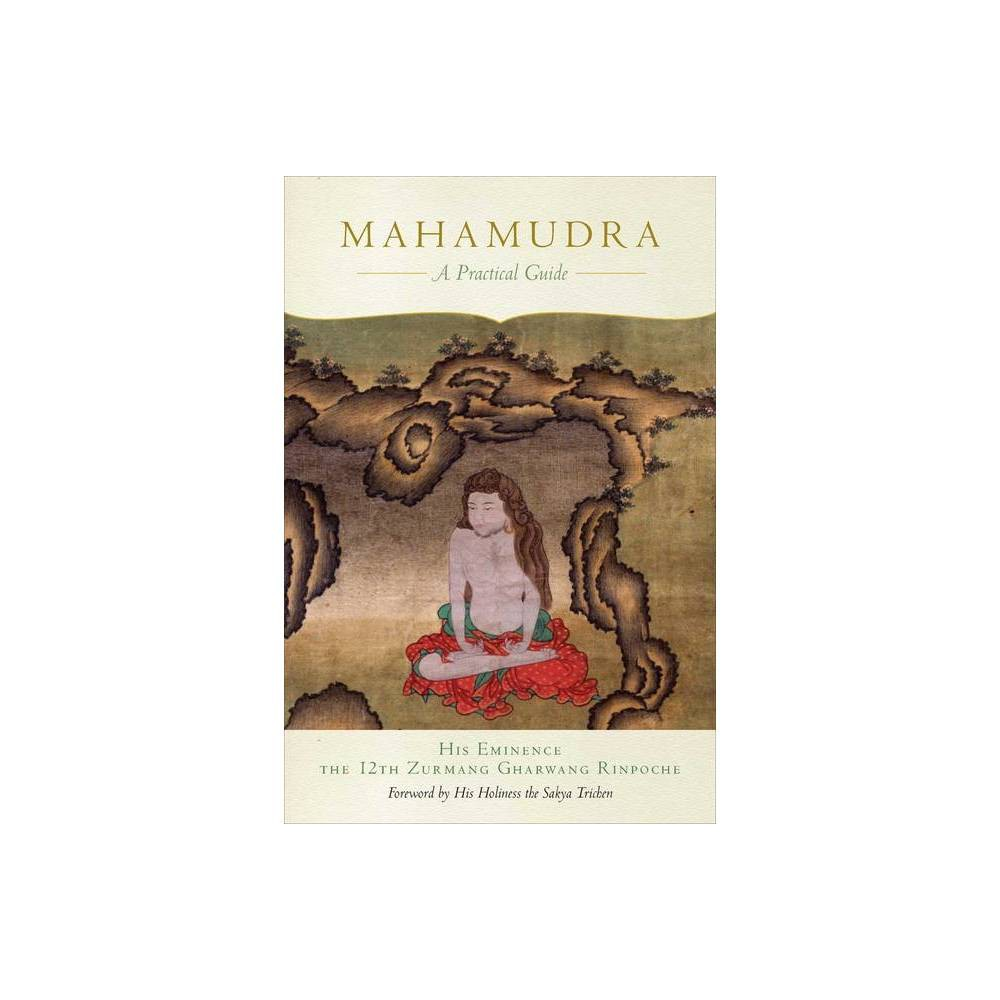Mahamudra By The Twelfth Zurmang Gharwang Rinpoche Paperback