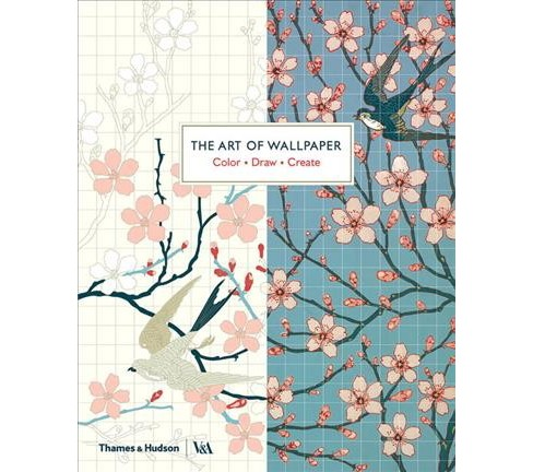 Art of Wallpaper : Color, Draw, Create (Paperback) - image 1 of 1