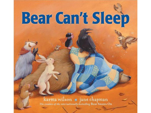 Bear Can't Sleep -  (Bear Books) by Karma Wilson (School And Library) - image 1 of 1
