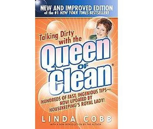 Talking Dirty With the Queen of Clean (Paperback) (Linda Cobb) - image 1 of 1