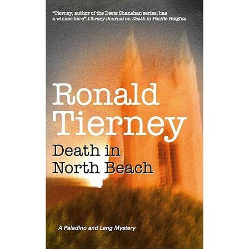 Death in North Beach - (Carly Paladino & Noah Lang) by  Ronald Tierney (Hardcover) - image 1 of 1