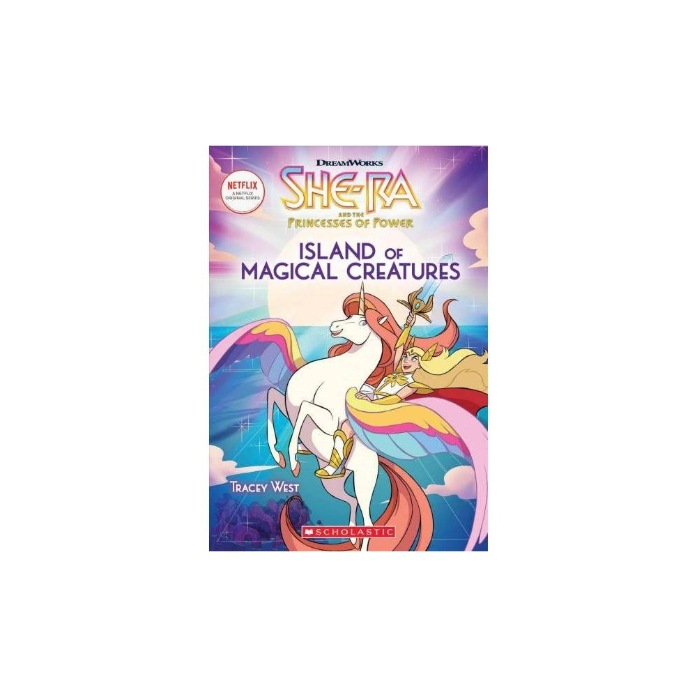 Island of Magical Creatures - by Scholastic Inc. & Tracey West (Paperback)