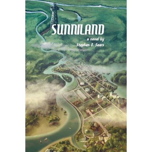 Sunniland - by  Stephen O Sears (Paperback) - image 1 of 1
