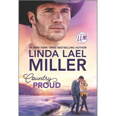 Country Proud - (Painted Pony Creek, 2) by Linda Lael Miller (Paperback)