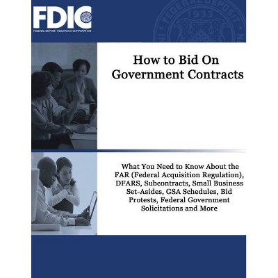 How To Bid On Government Contracts By Federal Deposit Insurance Corporation Fdic Paperback Target