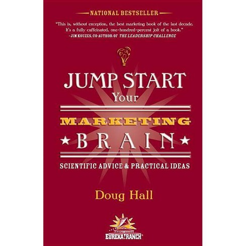 Jump Start Your Marketing Brain - by  Doug Hall (Paperback) - image 1 of 1