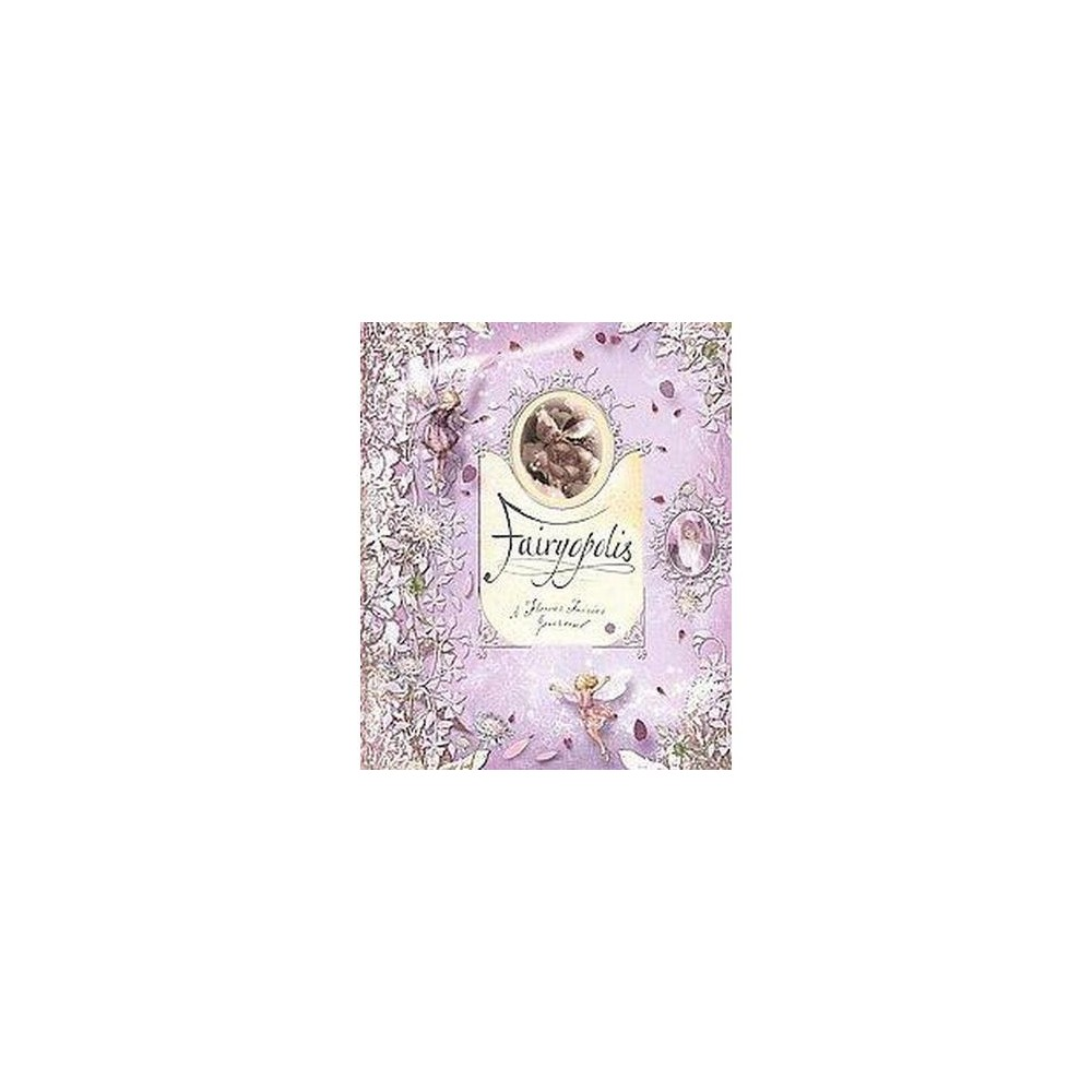 Fairyopolis (Hardcover) by Cicely Mary Barker
