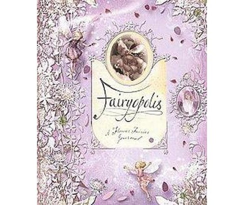 Fairyopolis (Hardcover) by Cicely Mary Barker - image 1 of 1