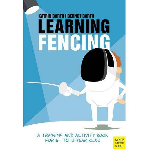 Learning Fencing - by  Katrin Barth & Berndt Barth (Paperback) - image 1 of 1