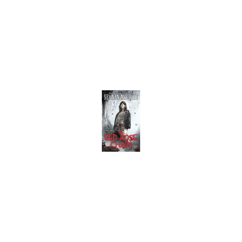 Red-Rose Chain (Paperback) (Seanan McGuire)