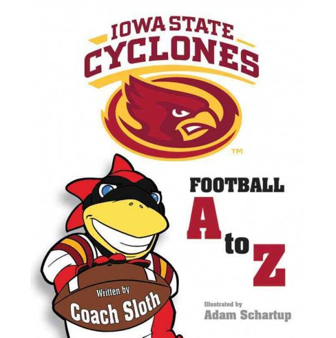 Iowa State Cyclones Football A to Z (Hardcover) (Ryan Sloth) - image 1 of 1