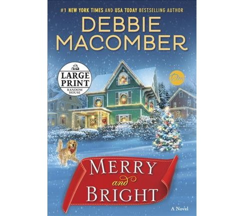 Merry and Bright (Large Print) (Paperback) (Debbie Macomber) - image 1 of 1