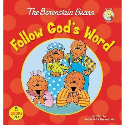 The Berenstain Bears Follow God's Word - (Berenstain Bears/Living Lights)(Hardcover)
